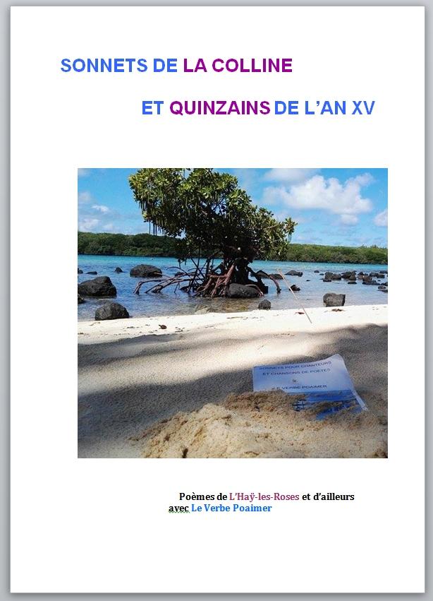 SONNETS DE LA COLLINE ET QUINZAINS DE L'AN XV